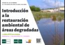 Curso «Introducción a la restauración ambiental de áreas degradadas»